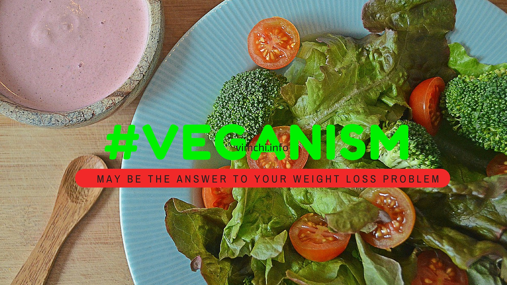 Veganism May Help You Lose Weight as Revealed by a Study
