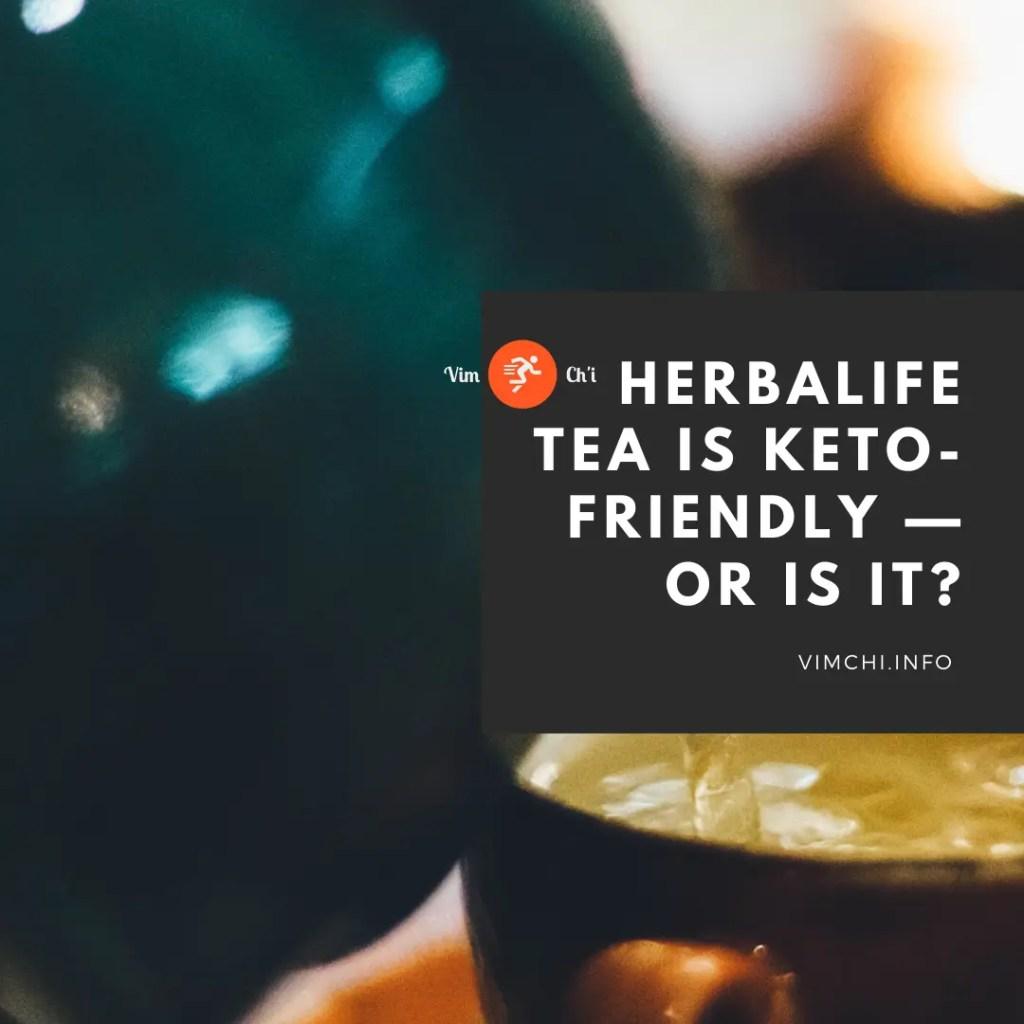 herbalife tea is keto-friendly