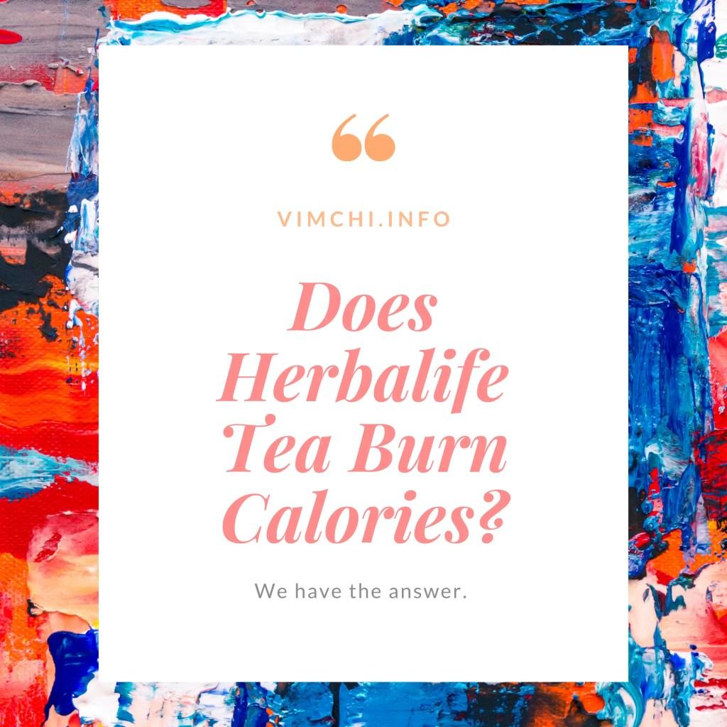 Does Herbalife Tea Burn Calories?