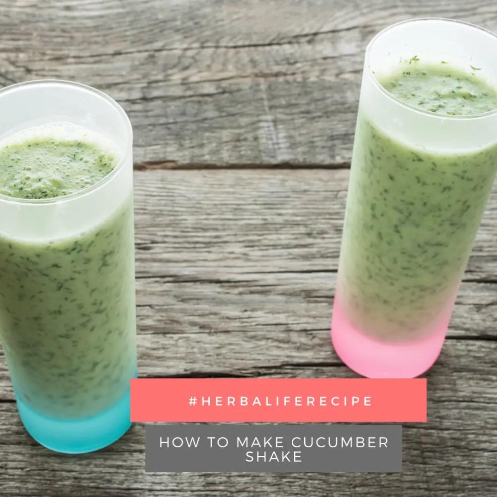 herbalife recipe: cucumber shake