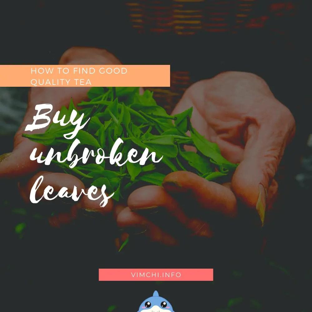 how to make herbal tea less acidic - unbroken leaves