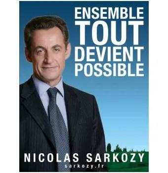 ensemble tout devient possible,  Sarkozy