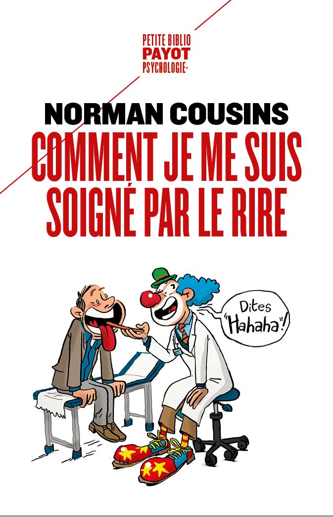 medecin déguisé en clown soigne patient. couverture du livre de Norman Cousins au éditions Payot psychologie / Payot