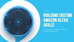 Custom Alexa Skills