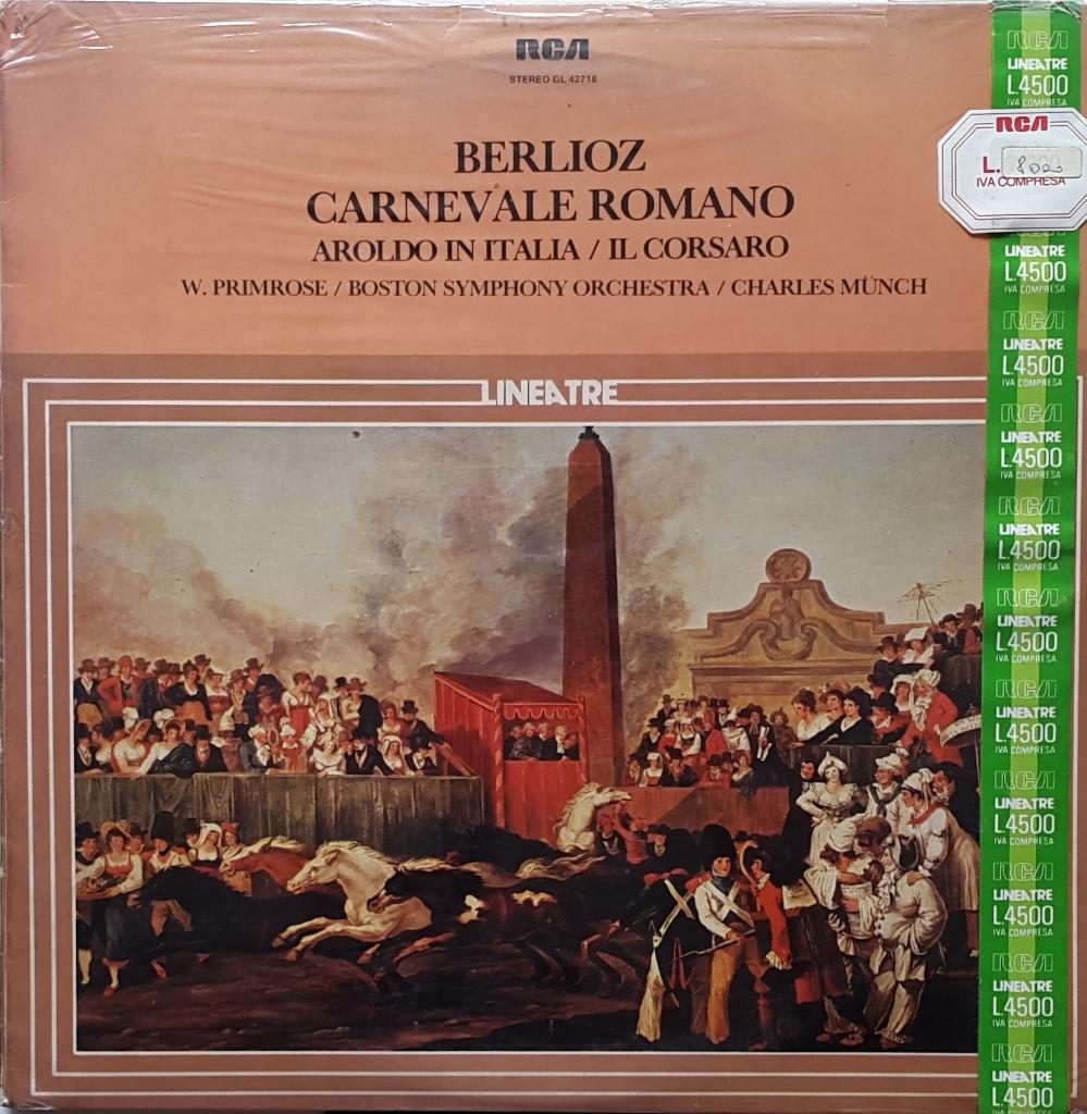 Hector Berlioz - Carnevale Romano - Aroldo in Italia - Il Corsaro
