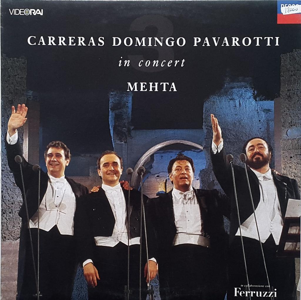 Carreras Domingo Pavarotti in Concert - Mehta