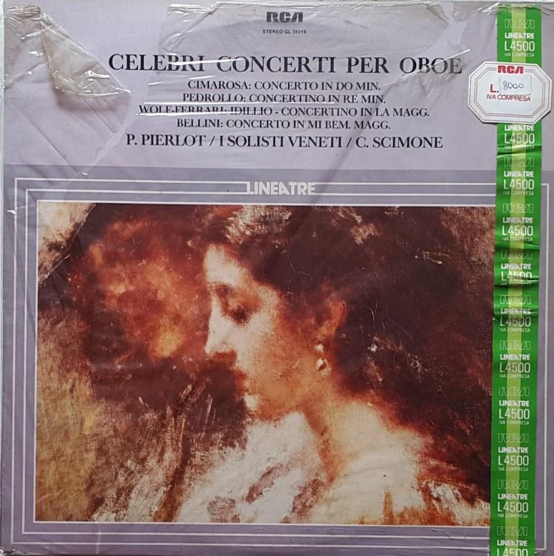 Pierre Pierlot, I Solisti Veneti di Claudio Scimone - Celebri concerti per oboe