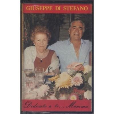 Giuseppe Di Stefano - Dedicato a te... mamma