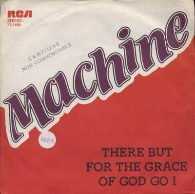 Machine - There but for the grace of god go I