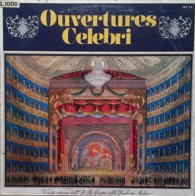 Rossini - Verdi - Leoncavallo - Mascagni - Wagner - Ouvertures celebri