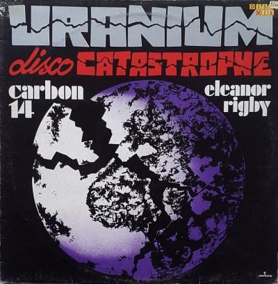 Uranium - Disco Catastrophe
