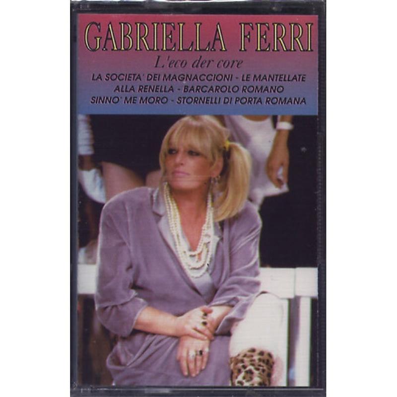 Gabriella Ferri - L'eco der core