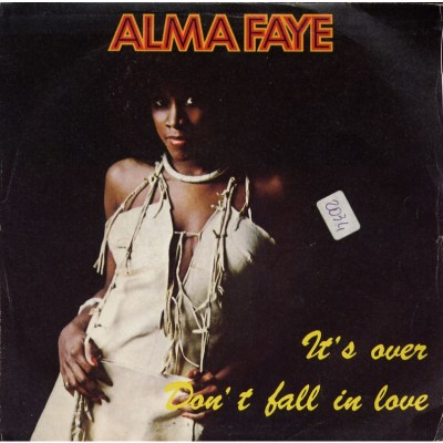 Alma Faye - It's over