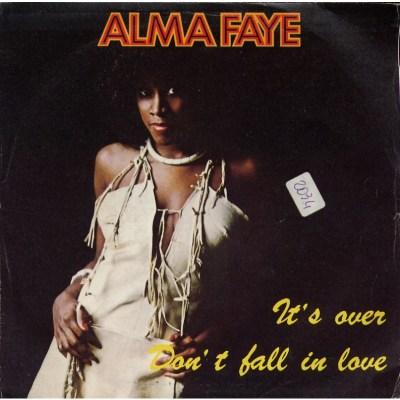 Alma Faye - It's over