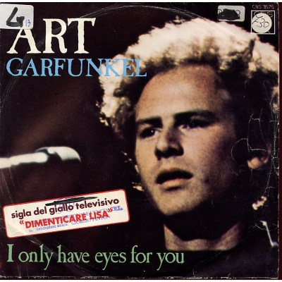 Art Garfunkel - I only have eyes for you