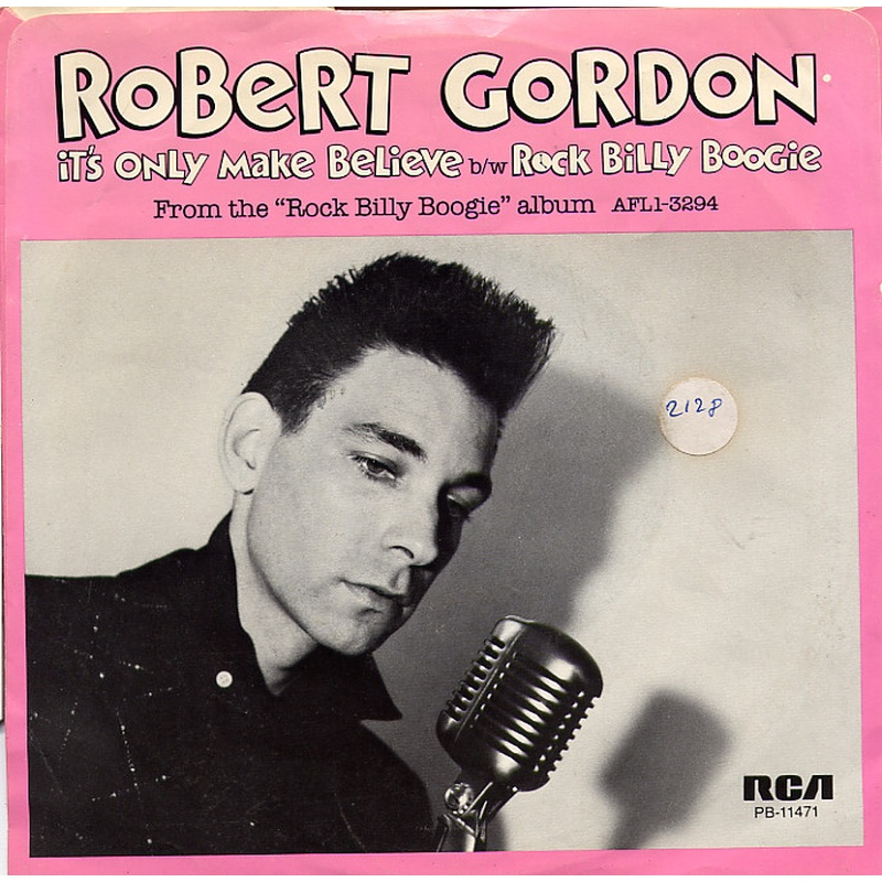Robert Gordon - It's only make believe (Colored Vinyl)
