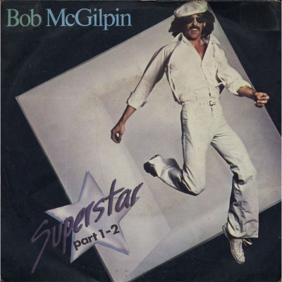 Bob Mc Gilpin - Superstar