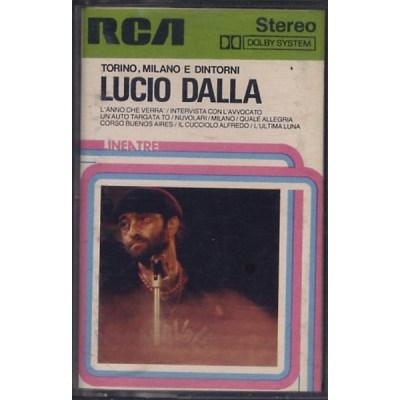 Lucio Dalla - Torino, Milano e dintorni