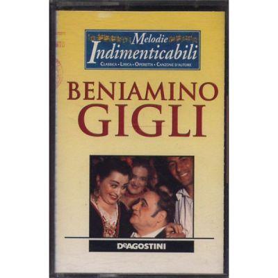 Beniamino Gigli - Melodie Indimenticabili