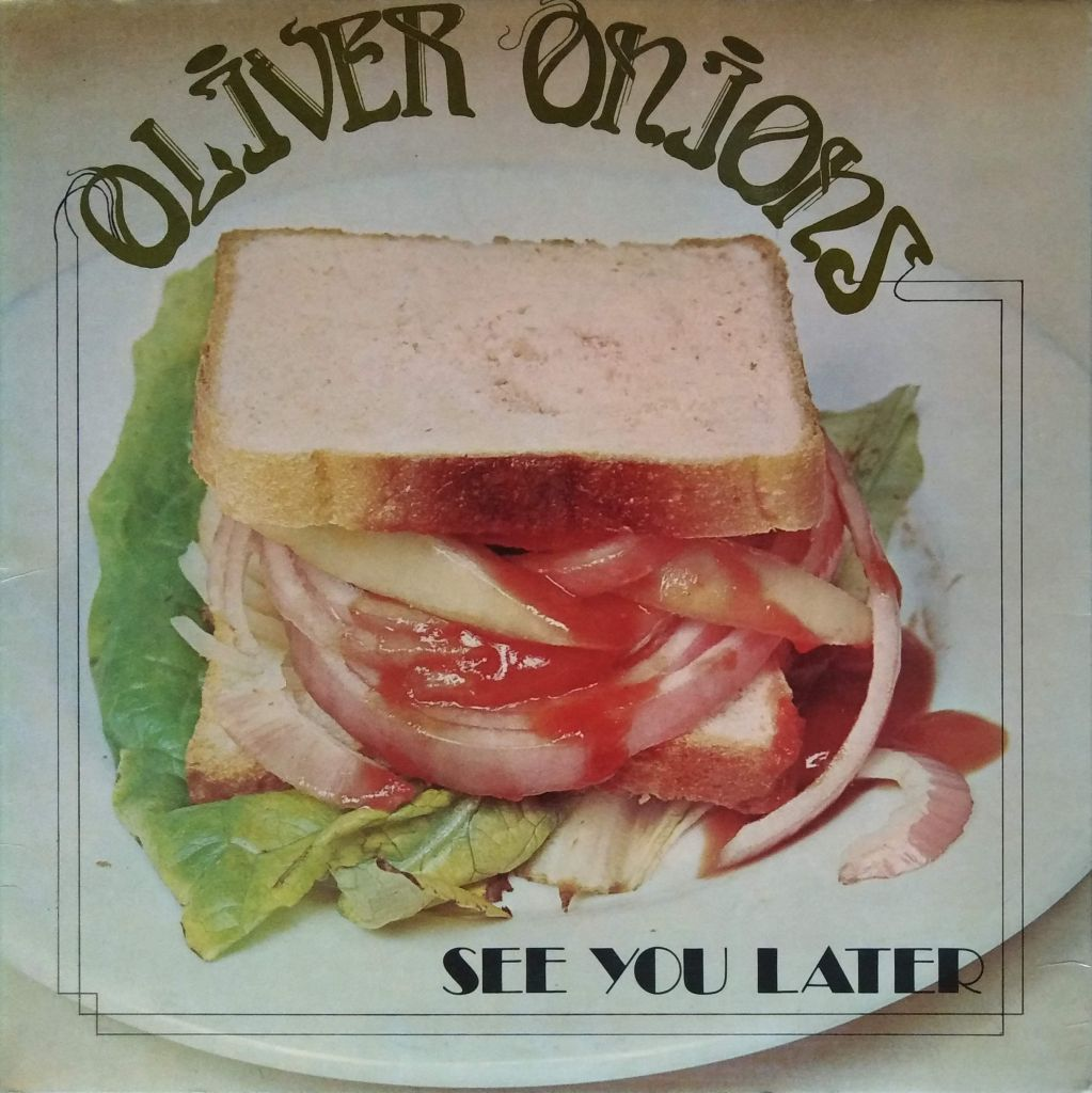 Oliver Onions - See you later