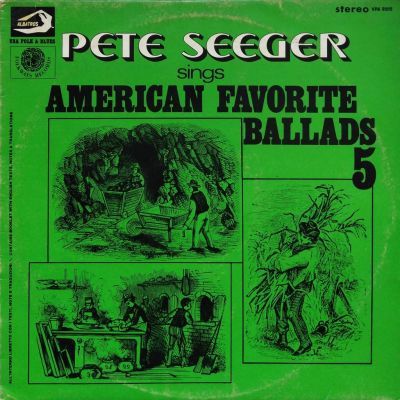 Pete Seeger - American favorite ballads - Vol. 5