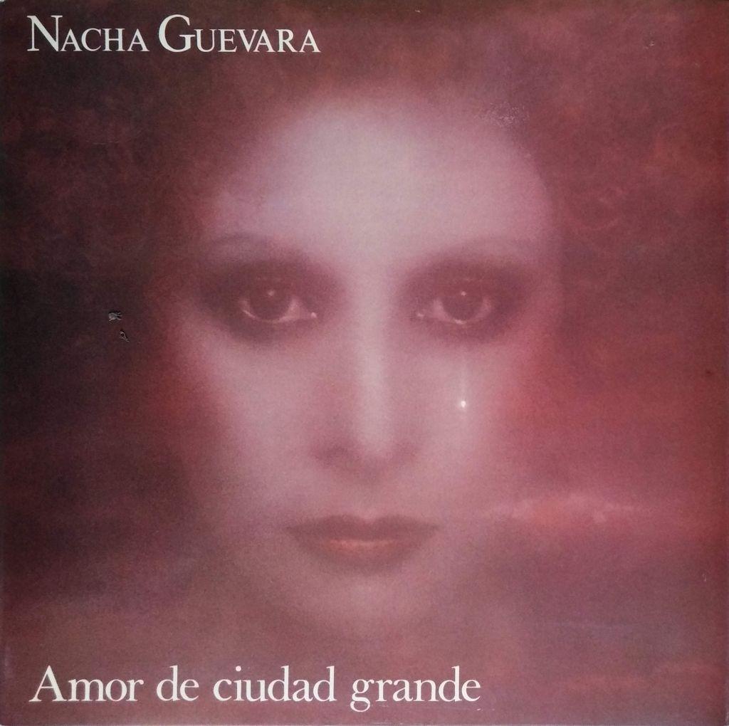 Nacha Guevara - Amor de ciudad grande