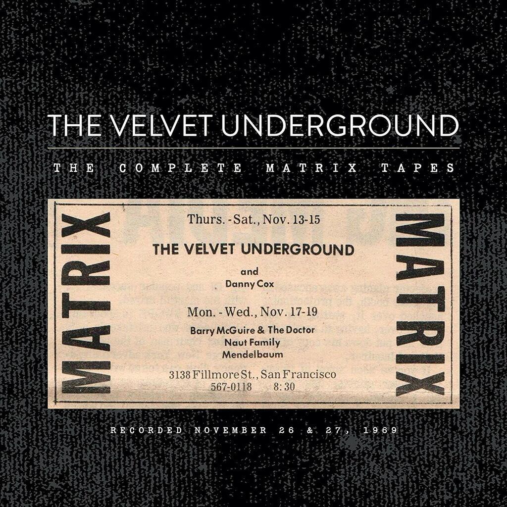 Velvet Underground - The Complete Matrix Tapes (8 LP)