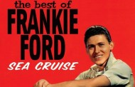 Ha muerto Frankie Ford, Sea cruise fue su éxito