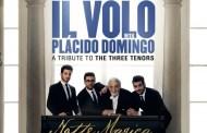 El 30 de septiembre sale Il Volo con Plácido Domingo– Tributo a los Tres Tenores: Notte Magica
