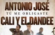 Antonio José y Cali y El Dandee, lanzarán una versión pop, de 'Tú Me Obligaste', el 30 de junio