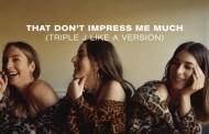 Haim publican su excelente versión, del clásico de Shania Twain, 'That Don't Impress Me Much'