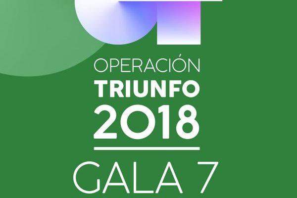 Ya disponible en las plataformas digitales, los temas de la Gala 7 de Operación Triunfo 2018