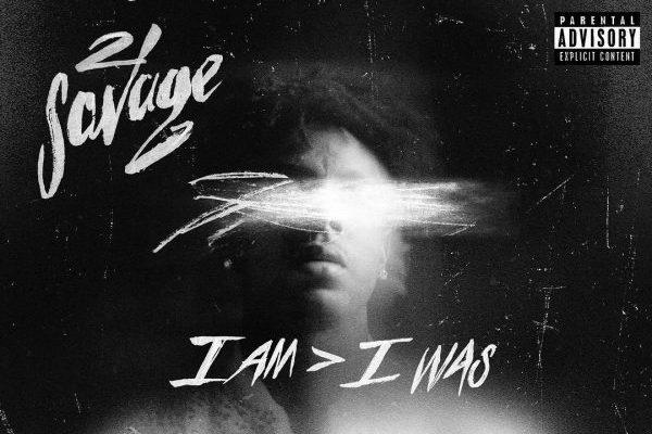 21 Savage consigue su primer #1 en álbumes, en los Estados Unidos, con 'I Am > I Was'