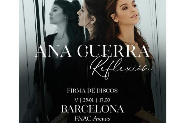 Ana Guerra confirma su primera firma de discos para 'Reflexión', será el 25 de enero en Barcelona