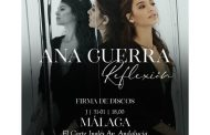 Ana Guerra anuncia Málaga, como la quinta ciudad para la firma de discos de 'Reflexión'