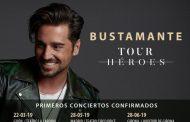 Bustamante anuncia su nueva gira 'Tour Héroes'. La gira comenzará el 22 de marzo en Gijón