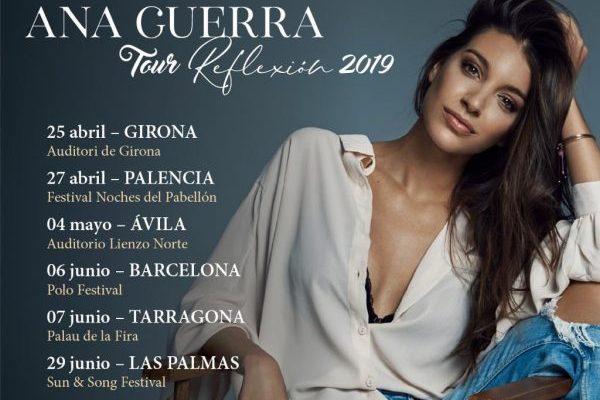 Ana Guerra anuncia las primeras fechas de su 'Tour Reflexión 2019'