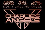 'Don't Call Me Angel' de Ariana Grande, Miley Cyrus y Lana Del Rey, sale el 13 de septiembre