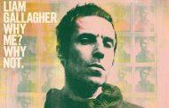 Liam Gallagher será #1 en álbumes en UK con 'Why Me Why Not' y una de las mejores cifras del año