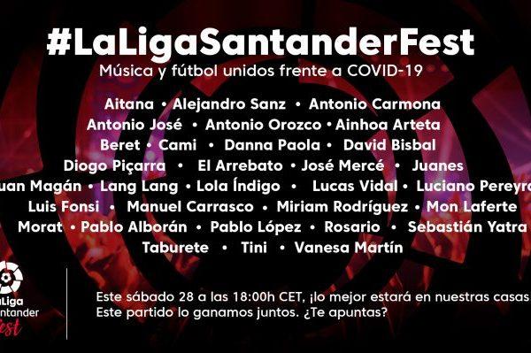 Música y fútbol unidos frente al COVID-19 en LaLiga Santander Fest, hoy 28 de marzo a partir de las 18:00 horas