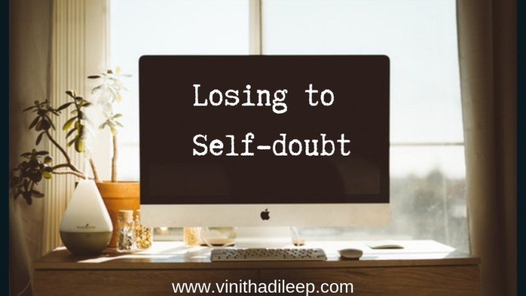 Losing to Self-doubt #MondayMusings