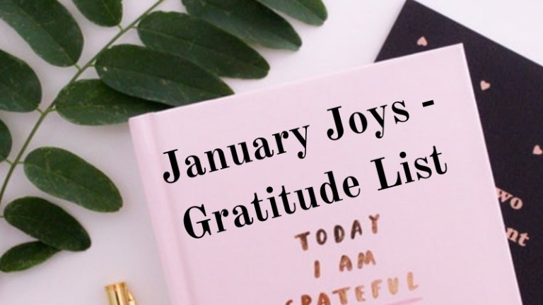 January Joys – Gratitude List