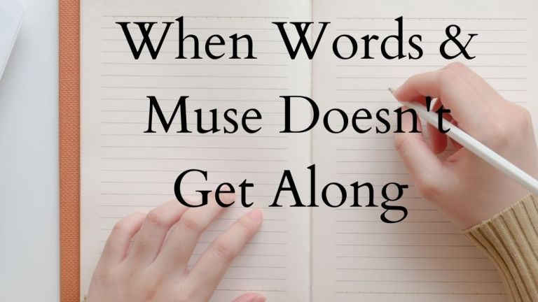 When Words & Muse Doesn't Get Along #SoulfulSunday