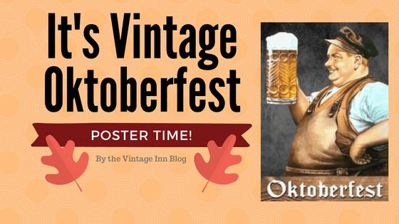 It's vintage oktoberfest Poster time by the vintage inn blog