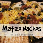 A Twist On A Classic : Matzo Nachos!
