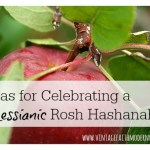 Ideas For Celebrating A Messianic Rosh HaShanah