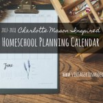 2016-2017 FREE Printable Charlotte Mason Inspired Homeschool Planning Calendar