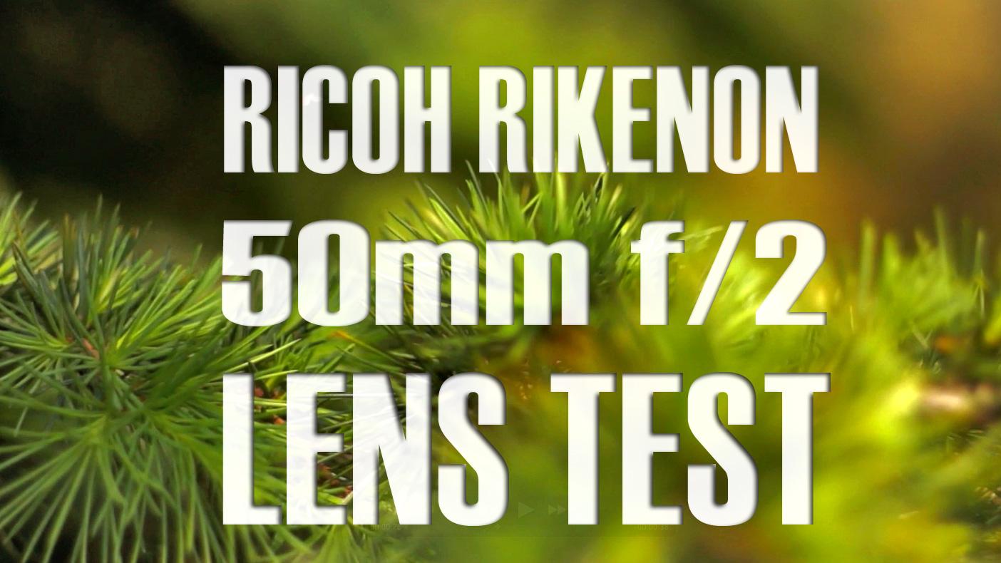 Ricoh Rikenon 50mm f/2 Test Video & Review