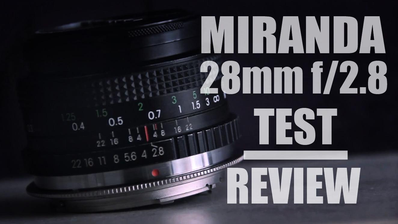 MIRANDA 28mm f/2.8 Test & Review