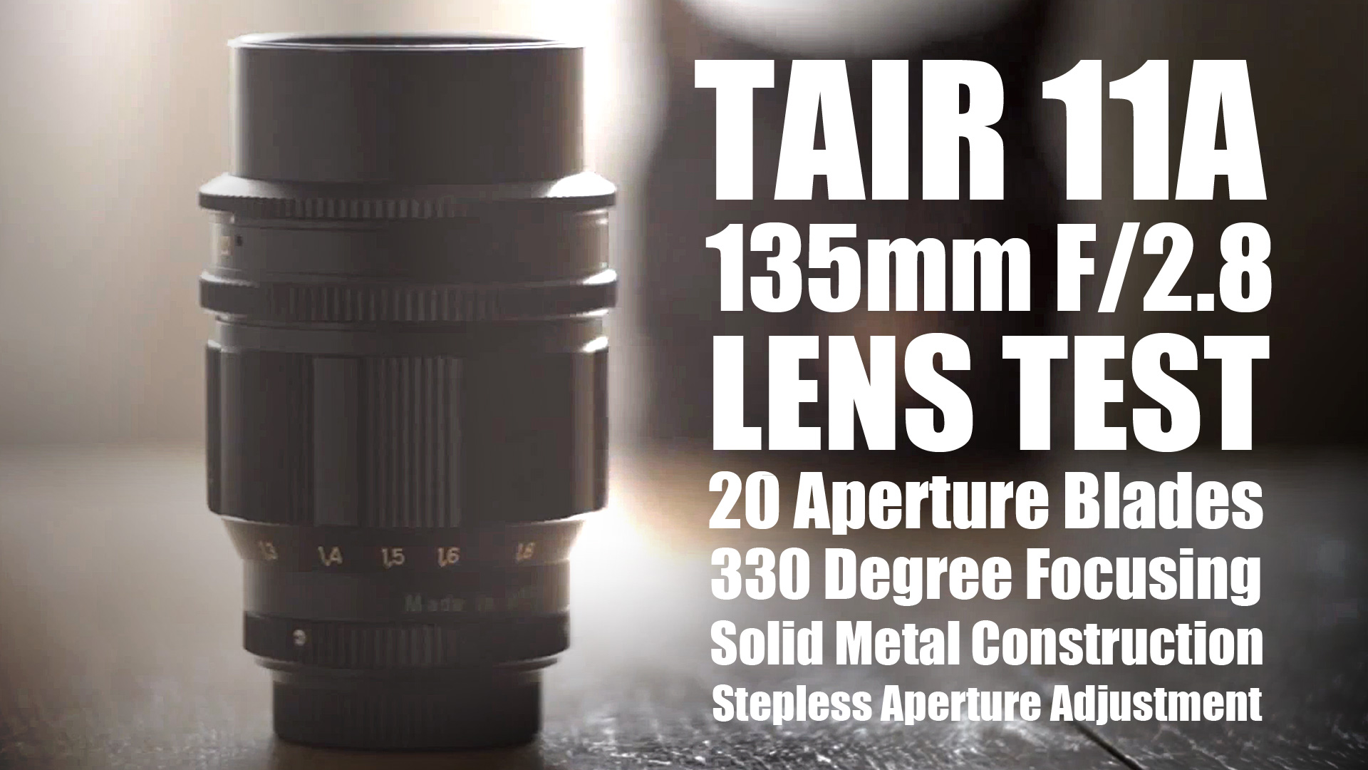 Tair 11A 135mm f/2.8 Lens Test Video